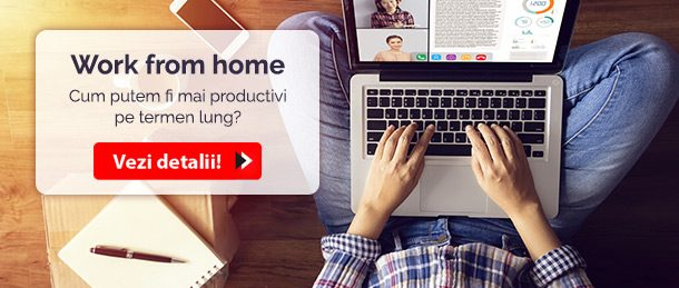 Work from home – cum putem fi mai productivi pe termen lung?